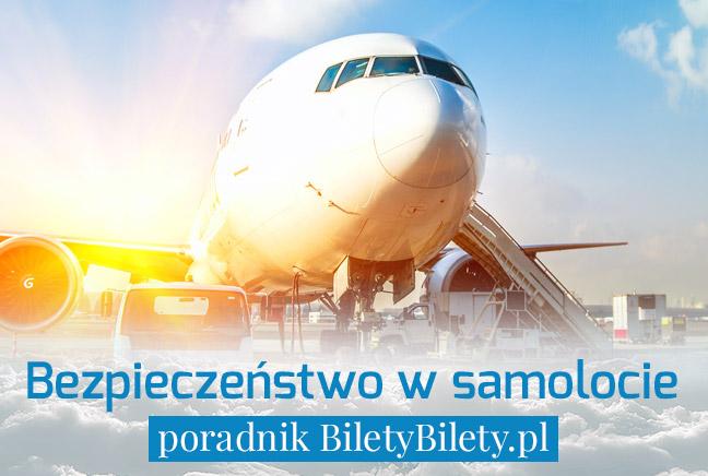 Bezpieczeństwo w samolocie – poradnik BiletyBilety.pl