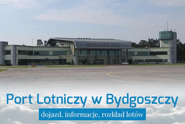 Port Lotniczy Bydgoszcz –  dojazd i informacje praktyczne