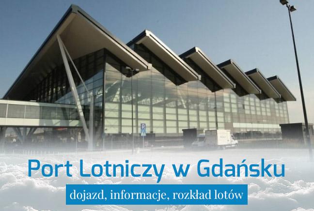 Port Lotniczy Gdańsk – dojazd i informacje praktyczne