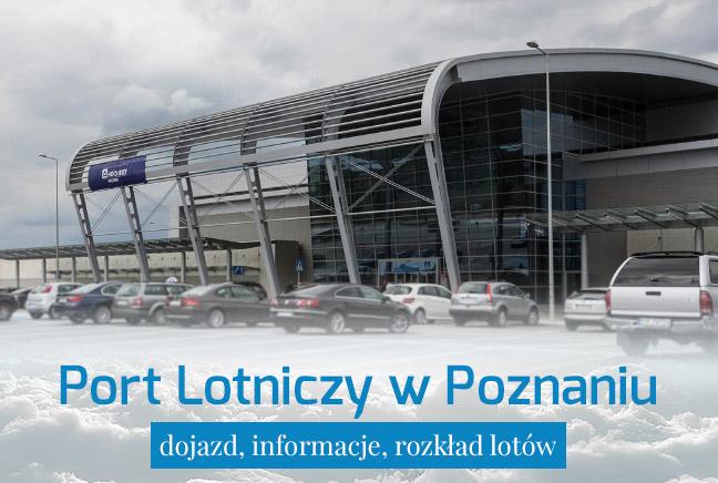 Port Lotniczy Poznań – dojazd i informacje praktyczne
