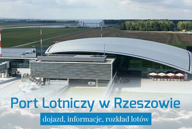 Port Lotniczy Rzeszów – dojazd i informacje praktyczne