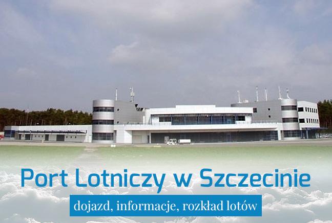 Port Lotniczy Szczecin – dojazd i informacje praktyczne